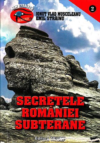 Secretele României subterane