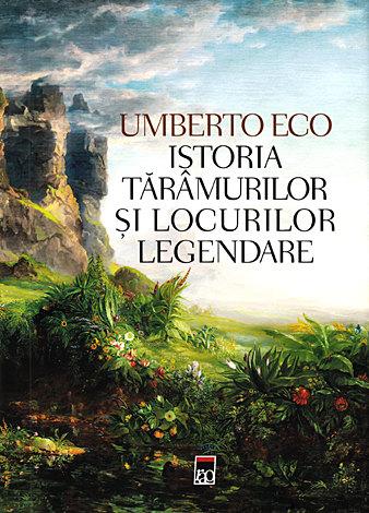 Istoria tărâmurilor şi locurilor legendare