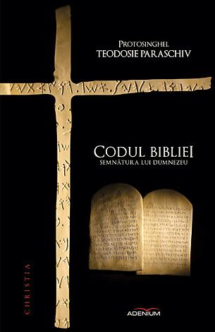 Codul Bibliei  - semnătura lui Dumnezeu