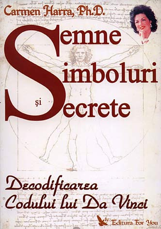 Semne, simboluri şi secrete  - decodificarea Codului lui Da Vinci
