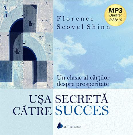 Uşa secretă către succes - CD  - audiobook format MP3 cu durata de 2h38min10sec