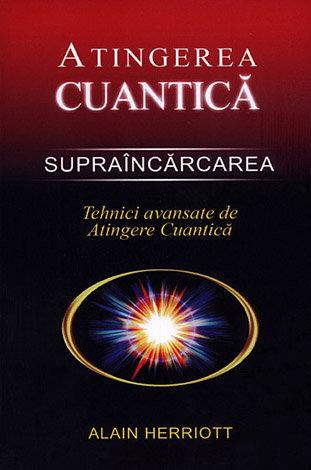 Supraîncărcarea: tehnici avansate de Atingere Cuantică