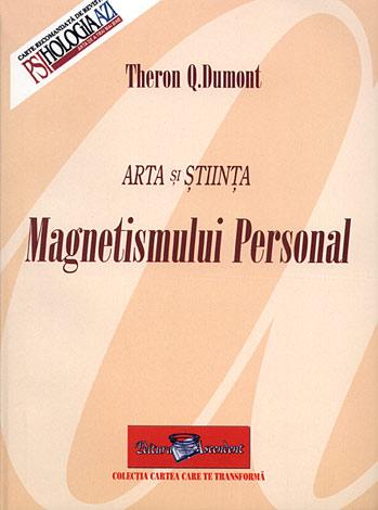 Arta şi ştiinţa magnetismului personal