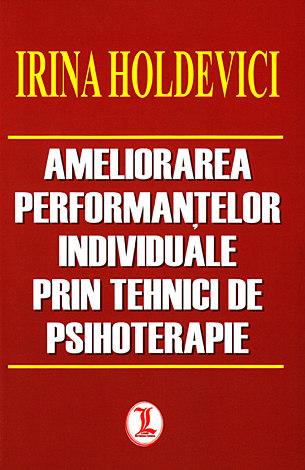 Ameliorarea performanţelor individuale prin tehnici de psihoterapie