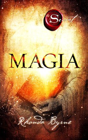 Secretul: Magia  - un singur cuvânt poate schimba totul
