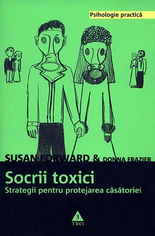 Socrii toxici  - strategii pentru protejarea căsătoriei