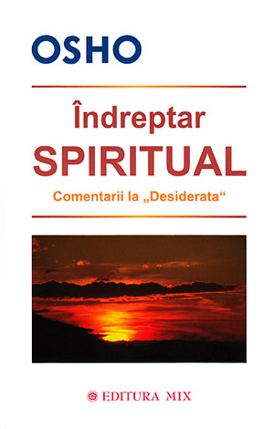 Îndreptar spiritual  - comentarii la Desiderata