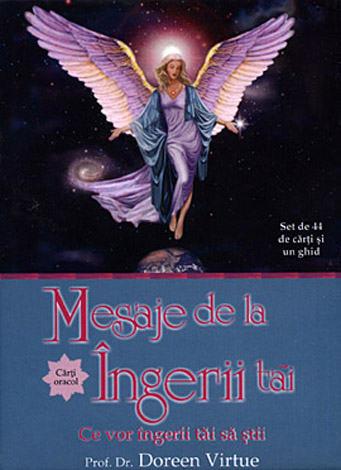 Mesaje de la îngerii tăi - cărţi oracol  - ce vor îngerii tăi să ştii