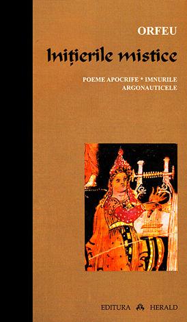 Iniţierile mistice  - poeme apocrife - imnurile - argonauticele