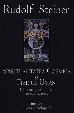 Spiritualitatea cosmică şi fizicul uman  - căutarea noii Isis, divina Sophia