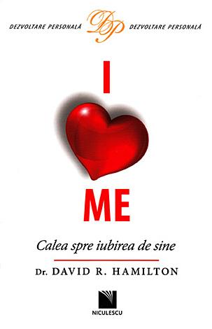I love me  - calea spre iubirea de sine