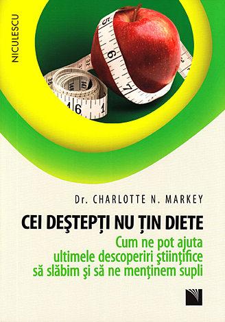 Cei deştepţi nu ţin diete  - cum ne pot ajuta ultimele descoperiri ştiinţifice să slăbim şi să ne menţinem supli