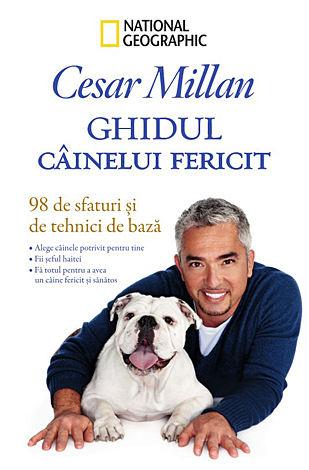 Ghidul câinelui fericit  - 98 de sfaturi şi tehnici de bază