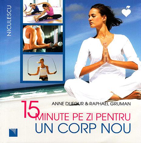 15 minute pe zi pentru un corp nou
