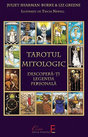 Tarotul mitologic  - descoperă-ţi legenda interioară