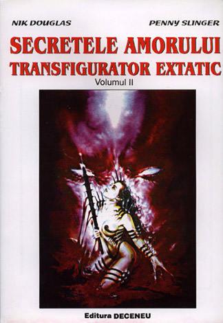Secretele amorului transfigurator extatic în tantra yoga - vol. 2