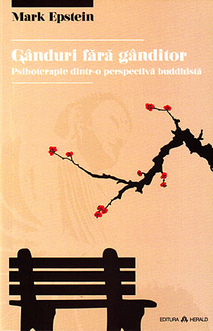 Gânduri fără gânditor  - psihoterapie dintr-o perspectivă buddhistă