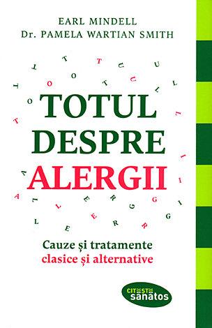Totul despre alergii  - cauze şi tratamente clasice şi alternative
