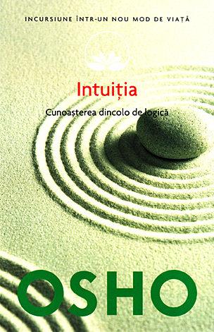 Intuiţia  - cunoaşterea dincolo de logică