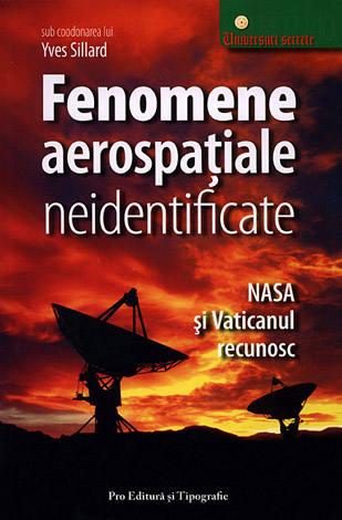 Fenomene aerospaţiale neidentificate  - o provocare pentru ştiinţă