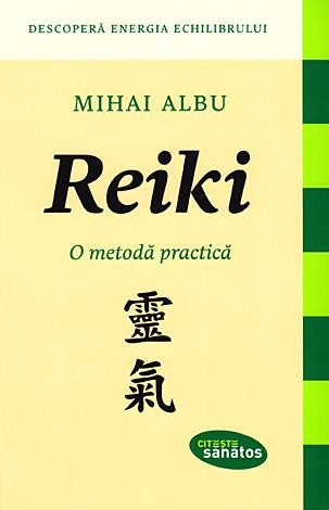 Reiki - o metodă practică