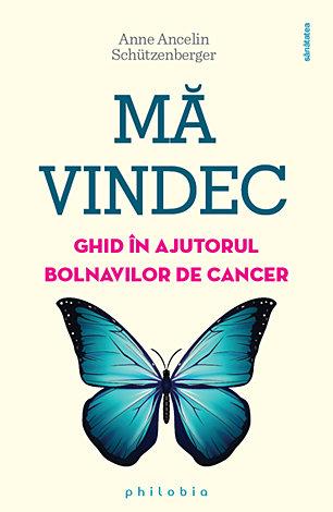 Mă vindec  - ghid în ajutorul bolnavilor de cancer