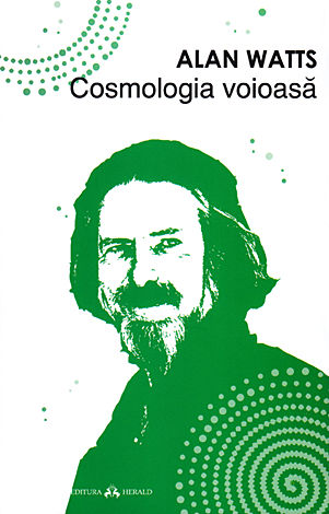 Cosmologia voioasă  - incursiuni în chimia conştiinţei