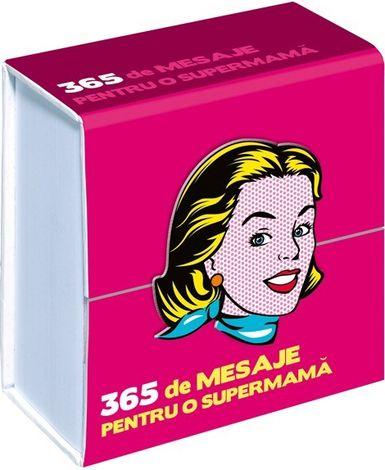 365 de mesaje pentru o supermamă