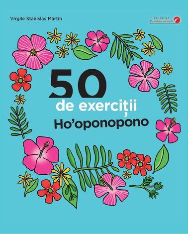 50 de exerciţii Ho'oponopono