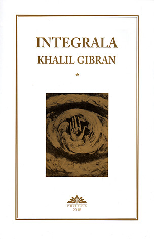 Integrala Khalil Gibran  - vol. 1+2