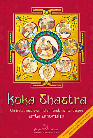 Koka Shastra  - un tratat medieval indian fundamental despre arta amorului