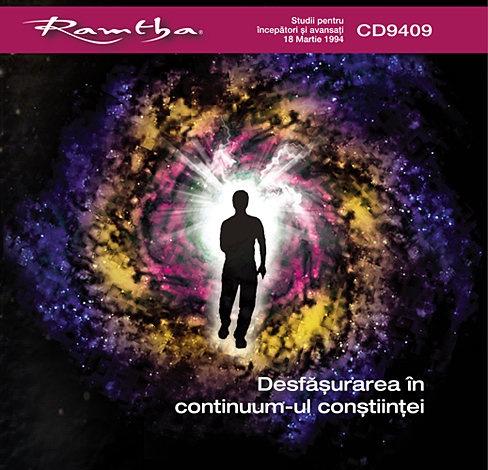 Desfăşurarea în continuum-ul conştiinţei - CD  - 2 CD-uri - începători şi avansaţi - 18.03.1994
